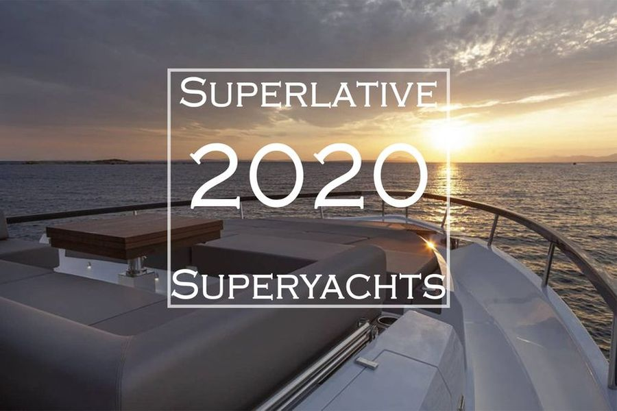 Superlative 2020 Superyachts